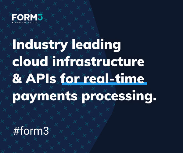 Form3 Financial Cloud-Cloud infrastructure and API's for real-time payments processing