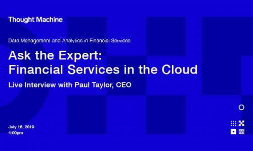 Ask the Expert: Financial Services in the Cloud