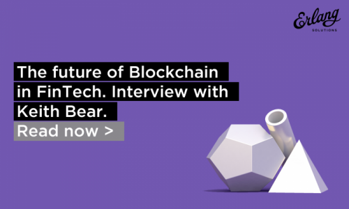 Blockchain for FinTech - An interview with Keith Bear from Cambridge University