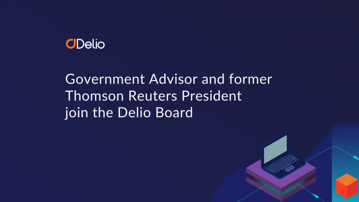 Government Advisor and former Thomson Reuters President join Board of fintech scale-up Delio