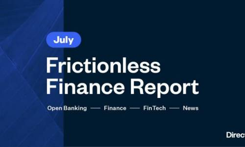Frictionless Finance Report - Wednesday 22nd July