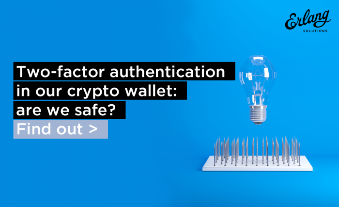 Crypto Wallets | Two-factor authentication