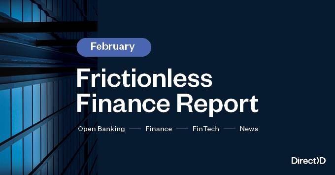 Frictionless Finance Report - Wednesday 17th February