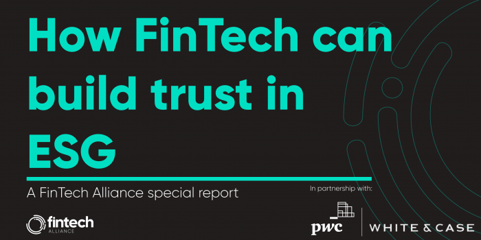 How can FinTech build trust in ESG? FinTech Alliance's report goes live
