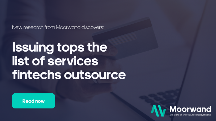 Issuing tops the list of services FinTechs outsource