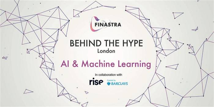 Behind the Hype LDN: AI & Machine Learning