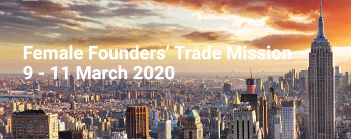 Female Founders' Trade Mission 9 - 11 March 2020