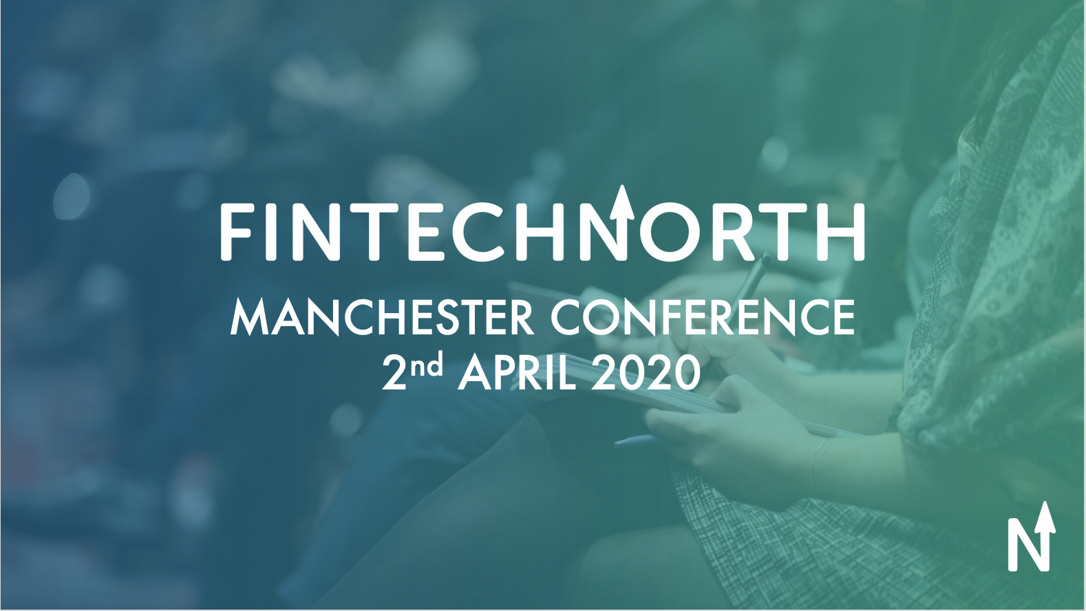 FinTech North Manchester Conference