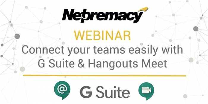 Connect your teams easily with G Suite & Hangouts Meet