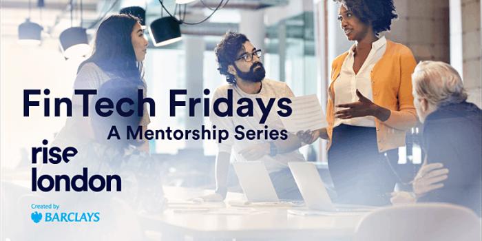 Fintech Fridays at Rise LDN