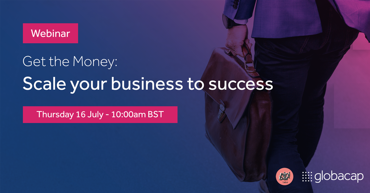Get the money: Scale your Business to Success