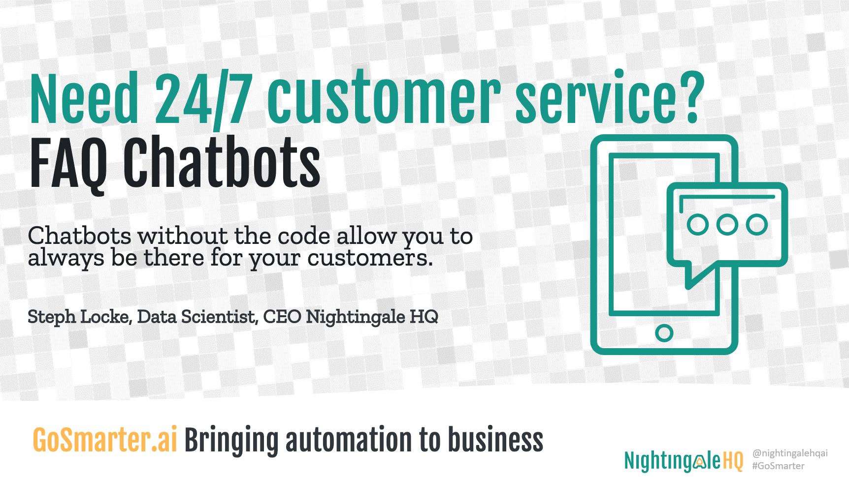 No code FAQ Chatbots for 24/7 Customer Service (GoSmarter.ai Series)