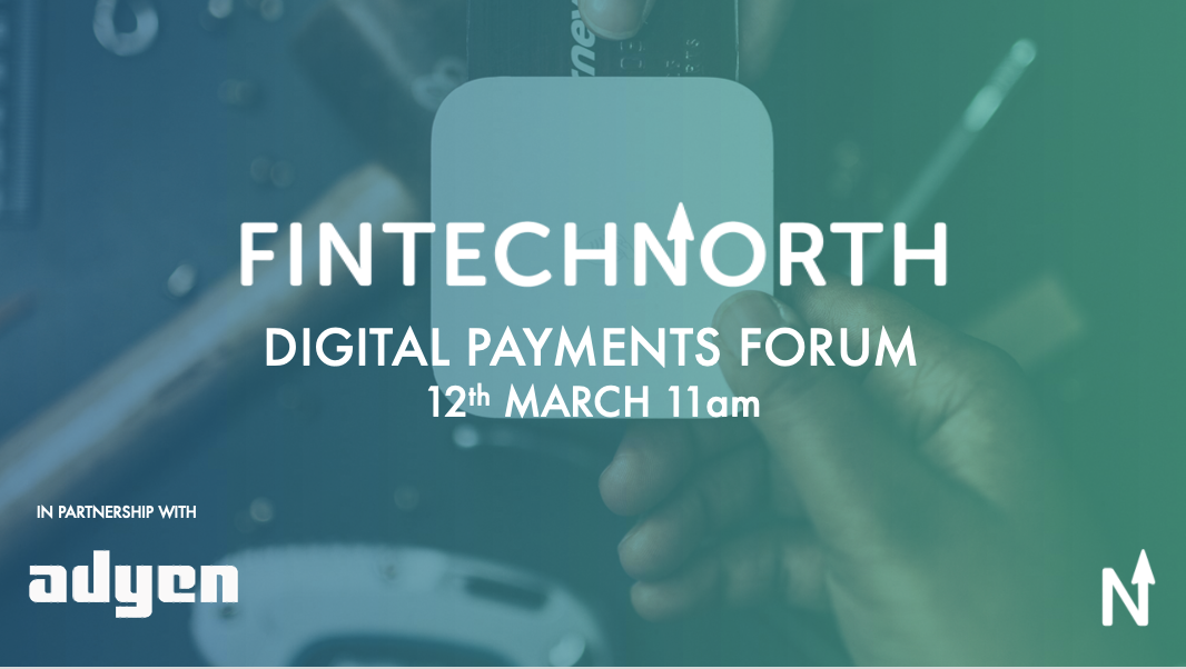 FinTech North Digital Payments Forum