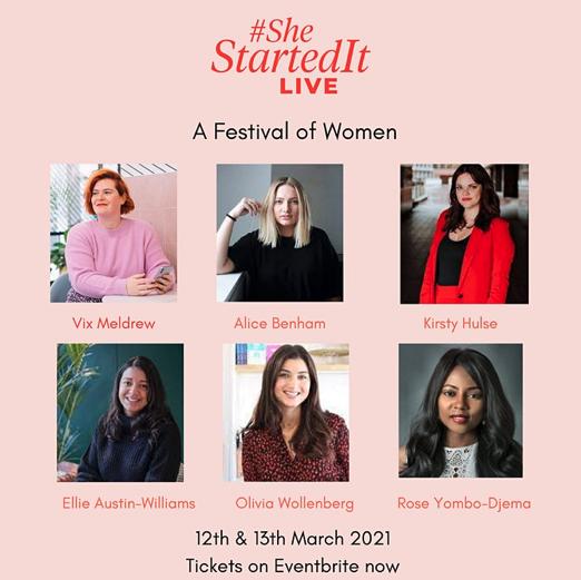 #SheStartedIt LIVE 2021: Festival of Female Entrepreneurs for #IWD2021