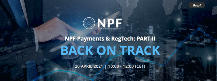 NPF Payments & RegTech: PART II BACK ON TRACK