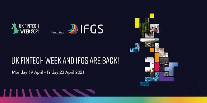 UK FinTech Week 2021 Featuring IFGS
