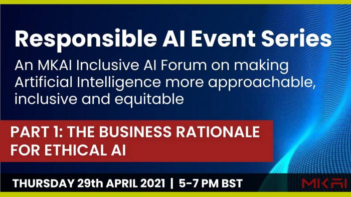 The Business Rationale For Ethical AI