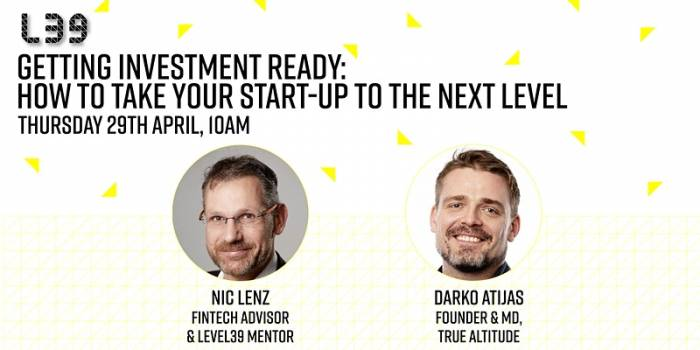 Getting Investment Ready: How to Take Your Start-Up to the Next Level