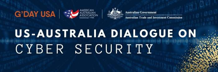 US-Australia Dialogue on Cyber Security