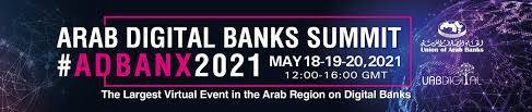 Arab Digital Banks Summit 2021