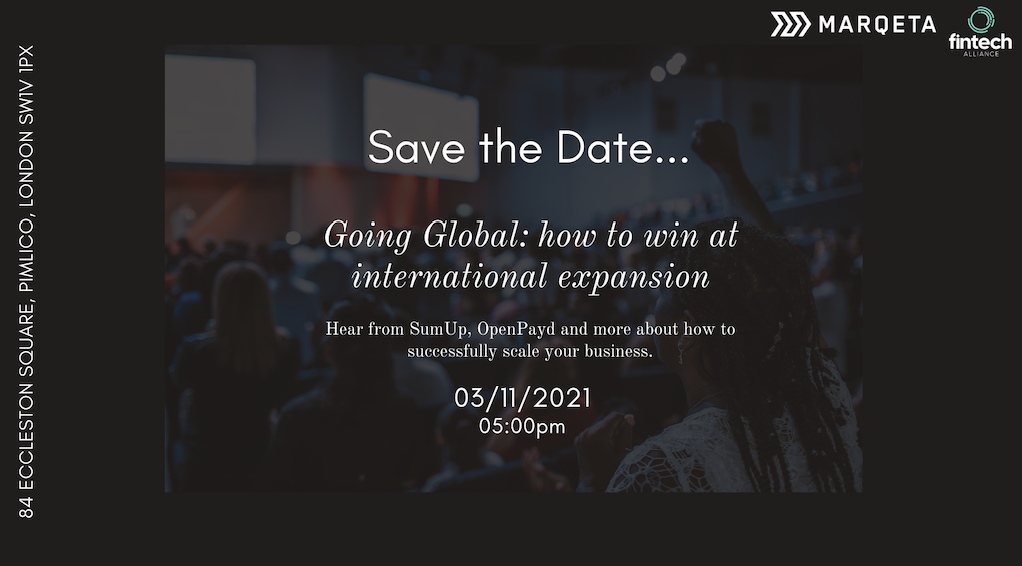 Going Global: how to win at international expansion with FinTech Alliance and Marqeta.