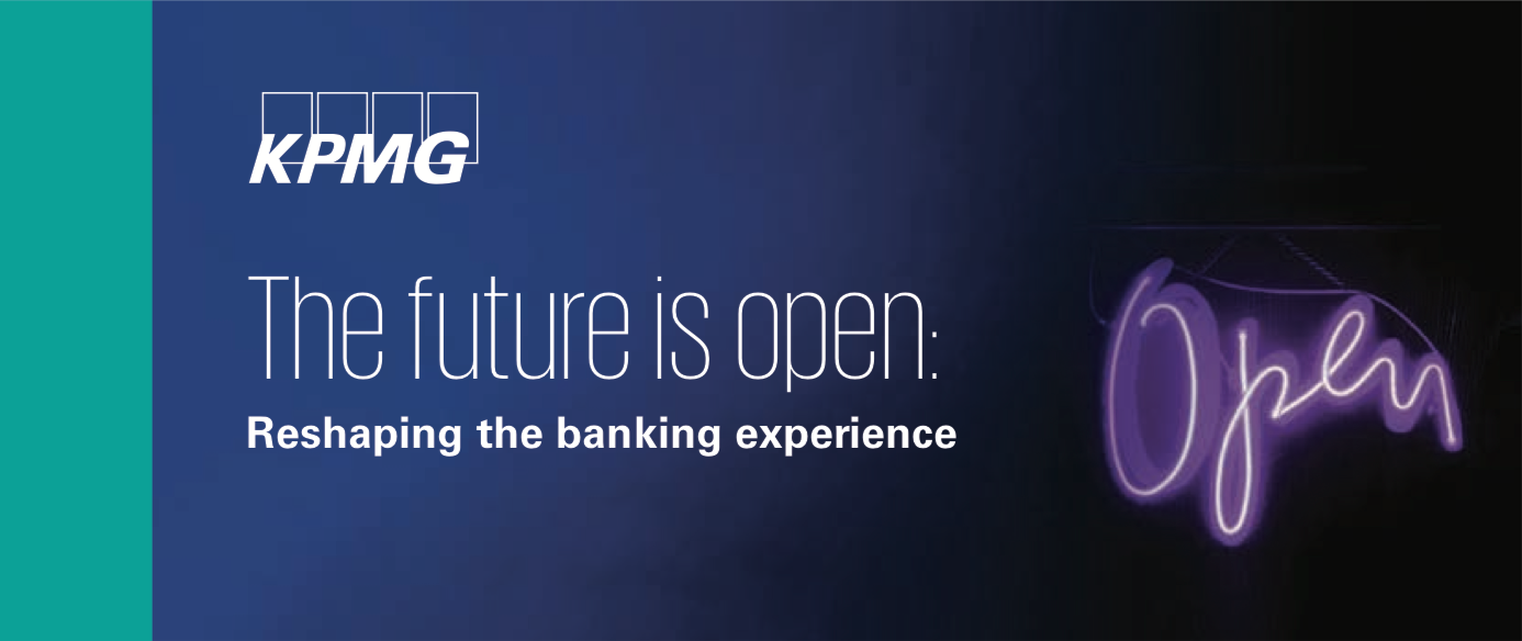 The future is open: Reshaping the banking experience