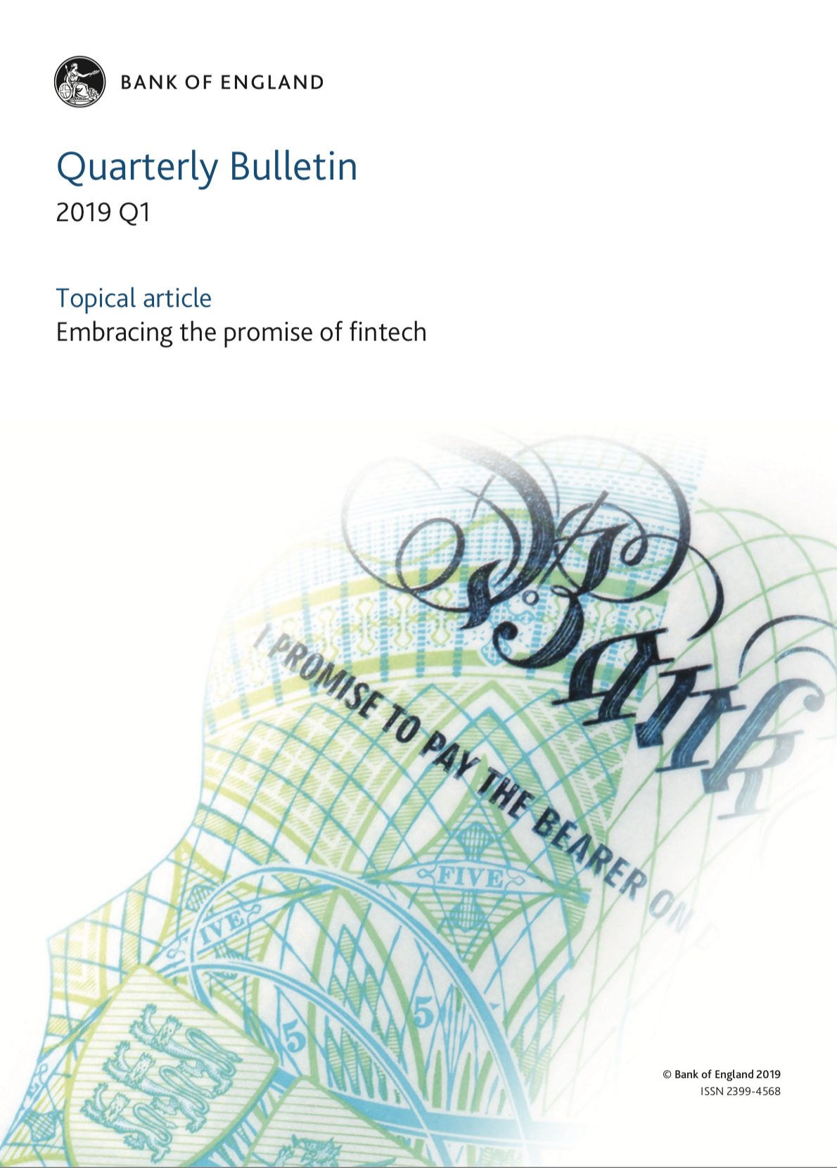 Quarterly Bulletin 2019 Q1:  Topical article Embracing the promise of fintech