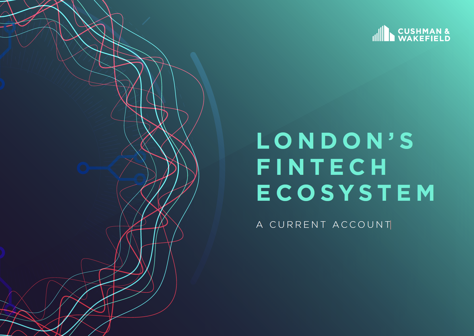 London's Fintech Ecosystem: A Current Account