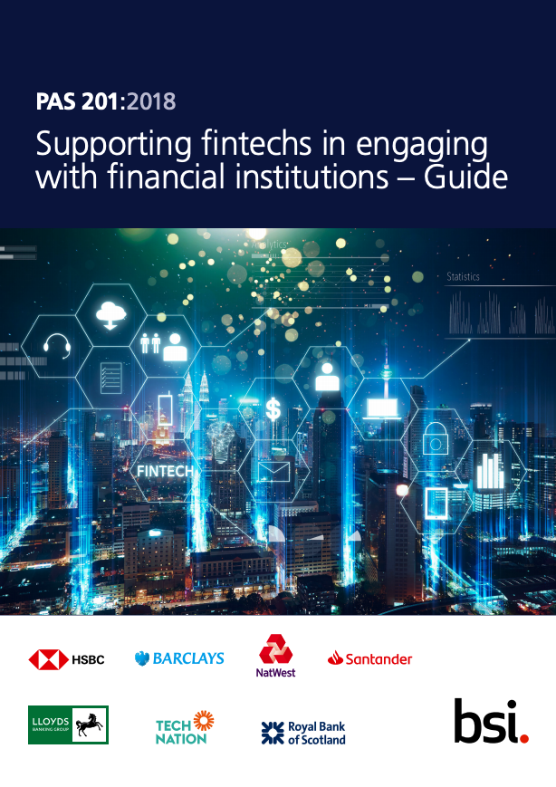 PAS 201:2018 Supporting FinTechs in engaging with financial institutions – Guide