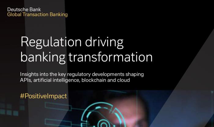Regulation driving banking transformation