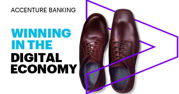 Banking Business Models Fit for the Path Ahead - Winning in the Digital Economy