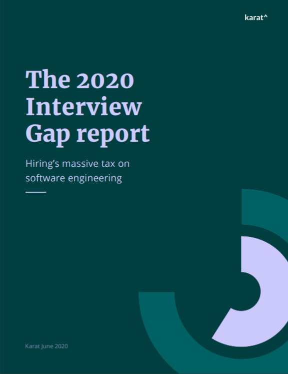 The 2020 Interview Gap Report