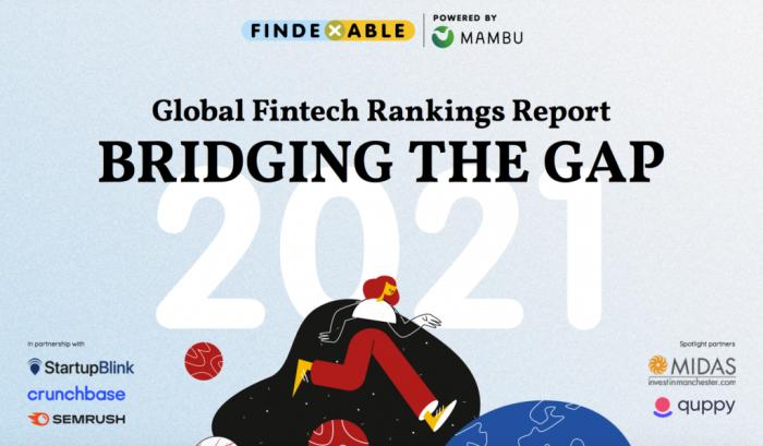 Global FinTech rankings report - Bridging the gap