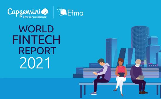 Highlights from the World FinTech Report 2021