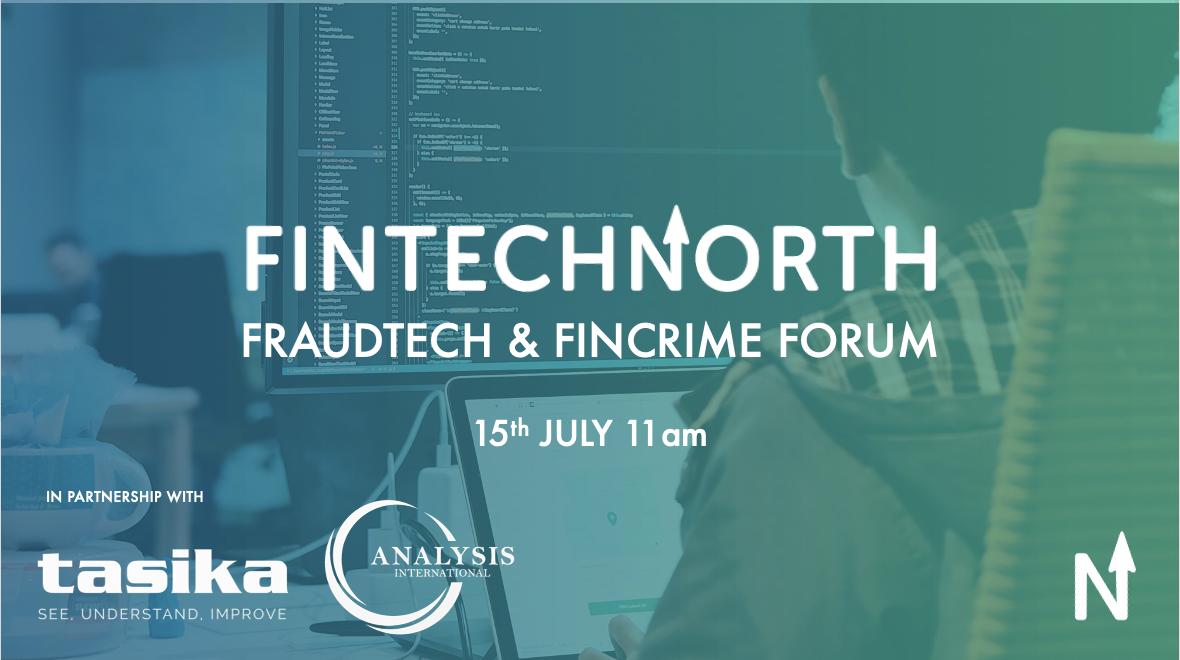 FinTech North FraudTech & FinCrime Forum