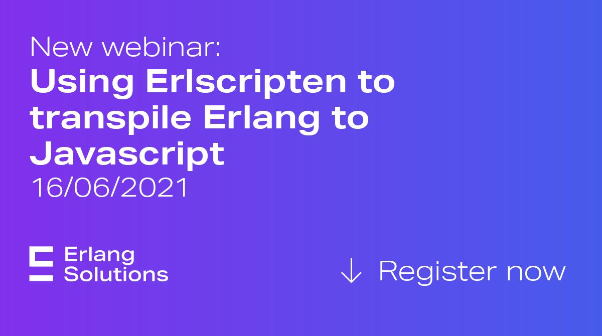 Transpile Erlang to javascript using Erlscripten